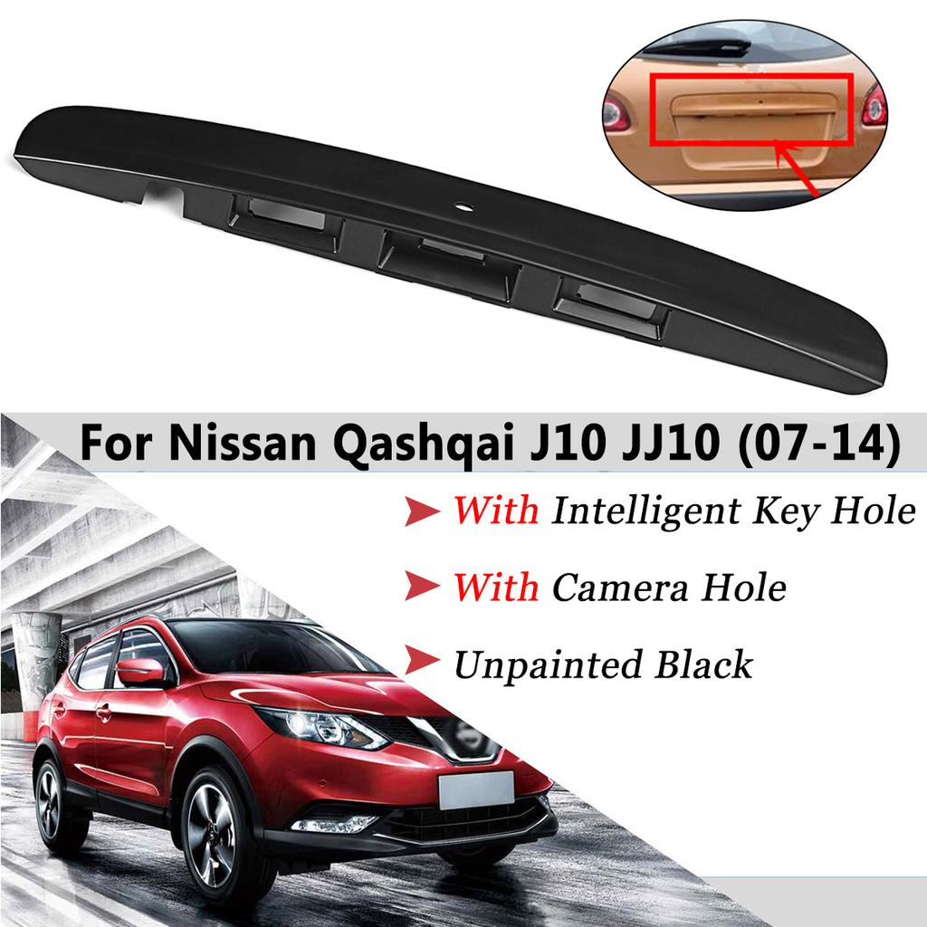 2007 14 Icin Nissan Qashqai J10 Jj10 Arka Bagaj Kapagi Onyukleme Idare I Anahtar Ve Kamera Delik Online Alisveris Sitesi Joom Da Ucuza Alisveris Yapin