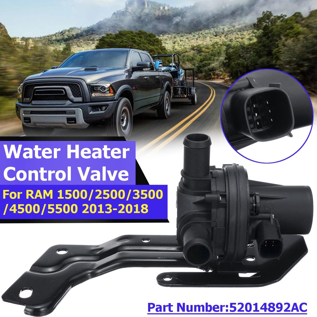 Water Heater Control Valve For DODGE RAM 1500// 2500// 3500// 4500// 5500 2013-2018