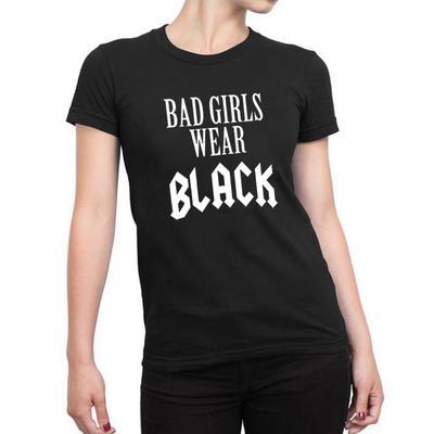 26b8b8005c40 Bad Girls Wear Black Women Tumblr Hipster Slogan T Shirt Street Harajuku  Punk Rock Clothing