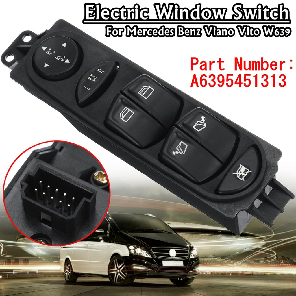 Electric Window Switch Car Power Master Window Switch for Vito Viano 2003 Onwards OE# 6395451513