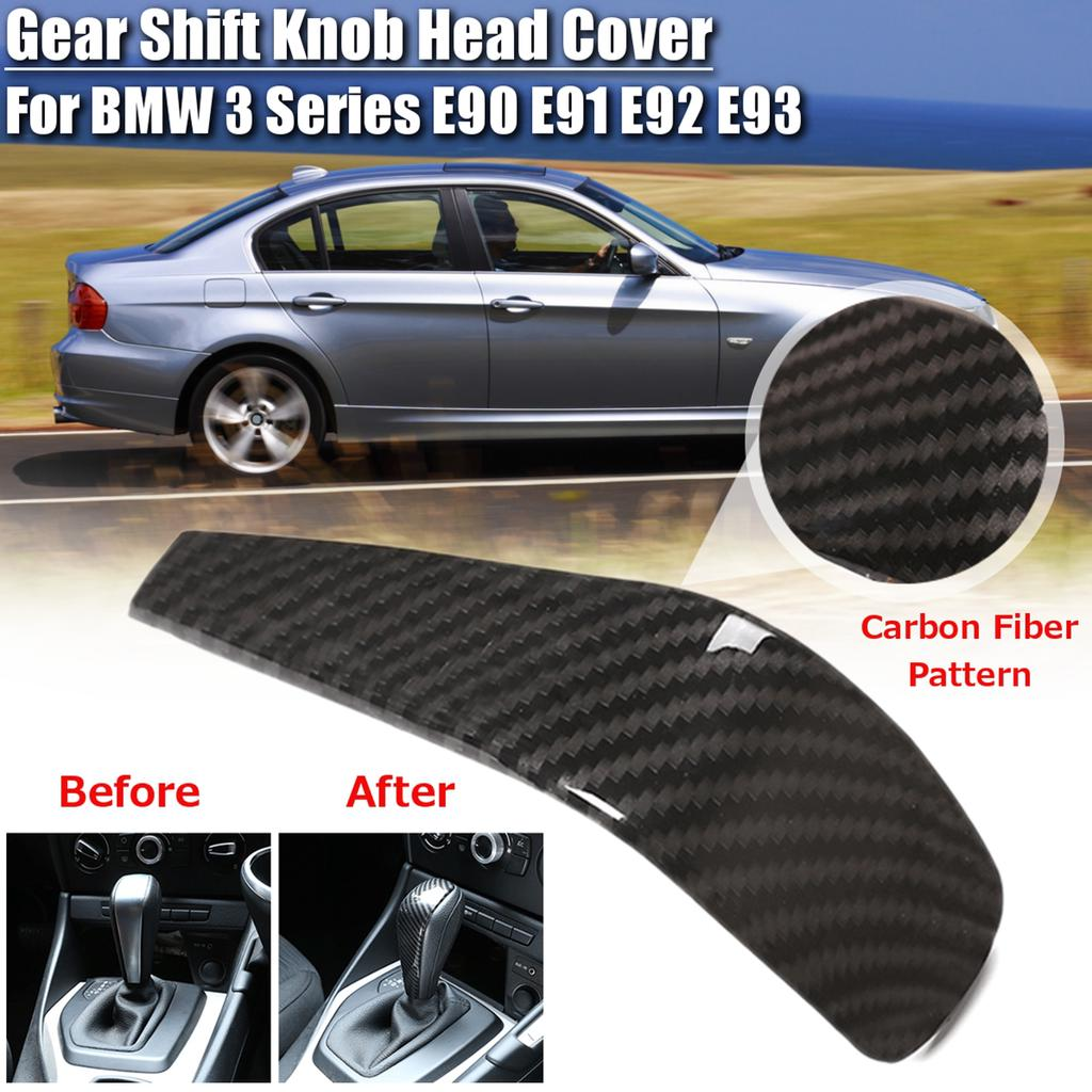 E93 Gear Shift Knob Head Cover Carbon Fiber Style For BMW 3 Series E90,E91 E92