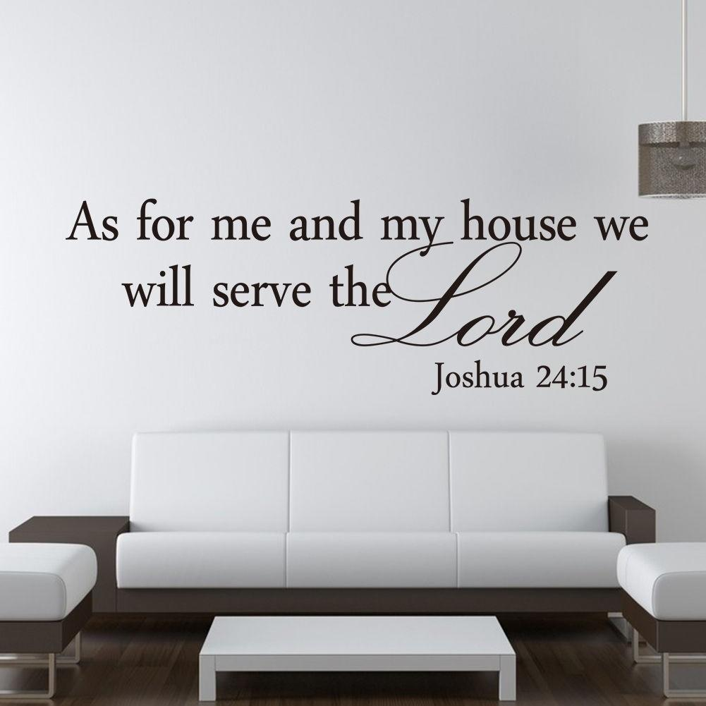 As for me and my house.. Joshua 24:15  Vinyl Wall Decal Art